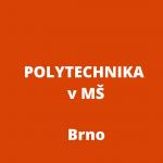 Nové náměty a možnosti jak podporovat polytechnickou výchovu v MŠ