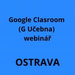 Google Clasroom webinář
