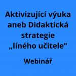 Aktivizující výuka aneb Didaktická strategie