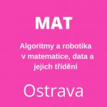 Algoritmy a robotika v matematice, data a jejich třídění  (20045)